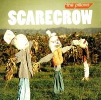 The Pillows - Scarecrow